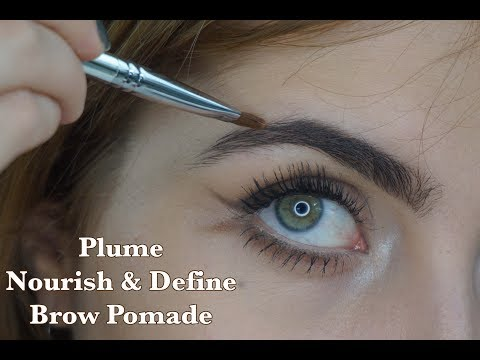 REVIEW & DEMO: PLUME NOURISH & DEFINE BROW POMADE | Integrity Botanicals