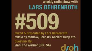 Deeper Shades Of House #509 - guest mix by 2LANI THE WARRIOR - DEEP SOULFUL HOUSE