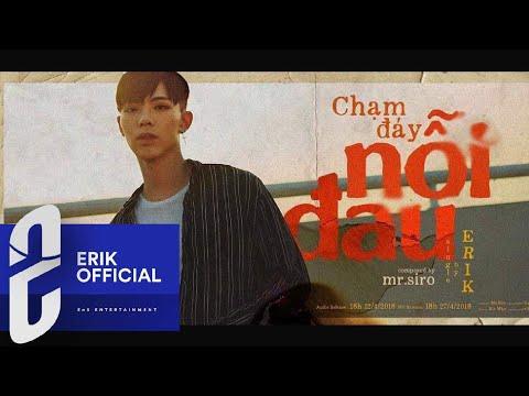 CHẠM ĐÁY NỖI ĐAU - OFFICIAL TEASER AUDIO | ERIK ft. MR.SIRO