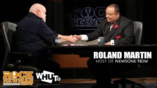 Roland Martin on The Rock Newman Show
