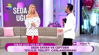 Cefi'den Seda Sayan'a canlı yayında evlilik teklifi!