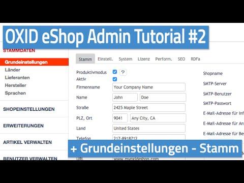 Oxid eShop Admin Tutorial #02 - Grundeinstellungen - Stamm