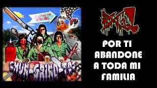 BUAG! - Por ti abandone a toda mi familia (Chun-Grind-Tos Tribute)