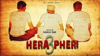 Hera Pheri 3 Short Film.