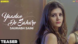 Yaadan De Sahare - Saurabh Saini | Teaser | Yellow Music