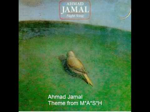 Ahmad Jamal - Theme from M*A*S*H : Jazz Fusion style
