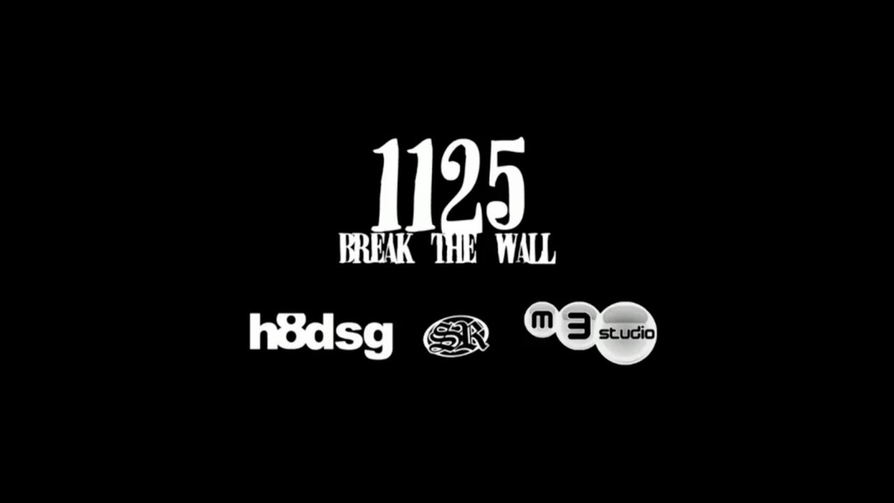 1125 Break The Wall (Oficjalny Klip)