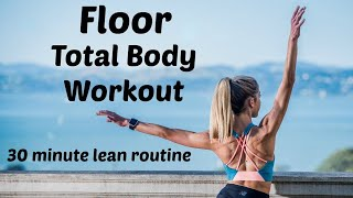 NEW Floor Barre Total Body Workout. Full Length Home Exercise Routine