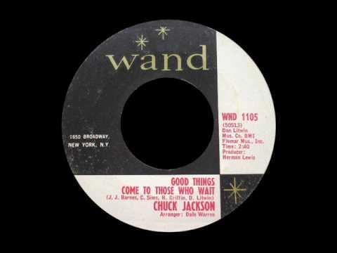 Chuck Jackson - Good Things Come To Those Who Wait