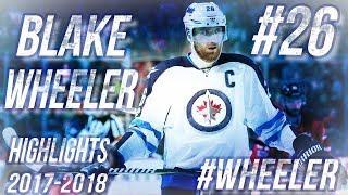 BLAKE WHEELER HIGHLIGHTS 17-18 [HD]