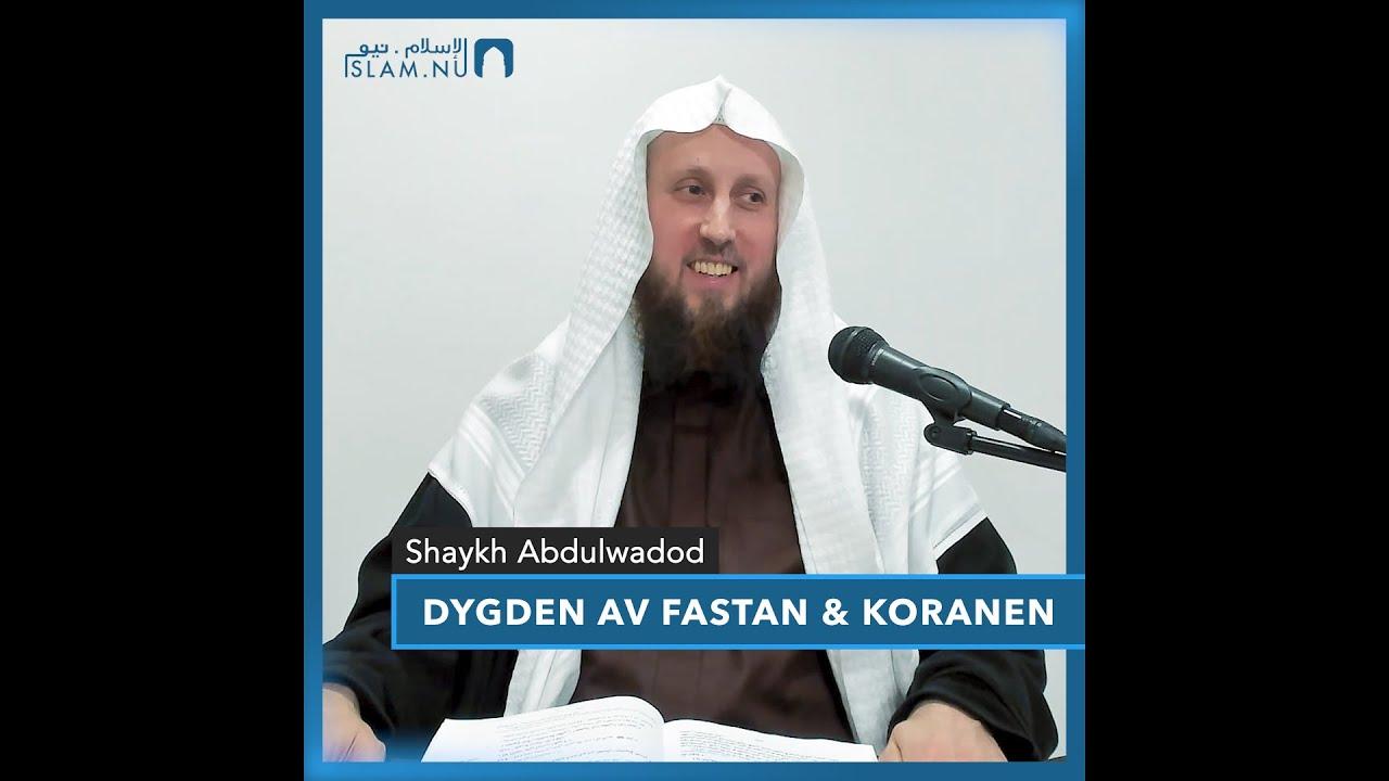 Dygden av fastan & koranen