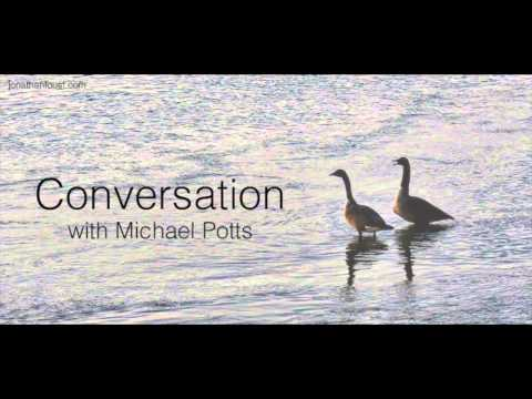 Work Life:  Jonathan in conversation with Michael Potts