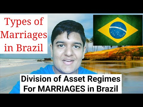 Marriage Types & Division of Assets Regimes in Brazil