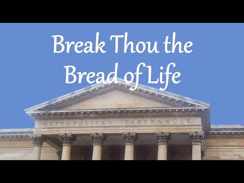 Break Thou the Bread of Life