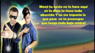 Nova Y Jory - Tu Novio No La Hace (Letra/Lyrics)