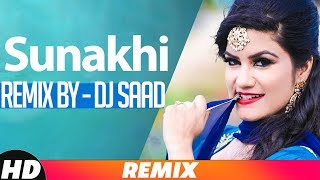 Sunakhi (Audio Remix) | Kaur B | Desi Crew | Dj Saad | Latest Remix Song 2018 | Speed Records
