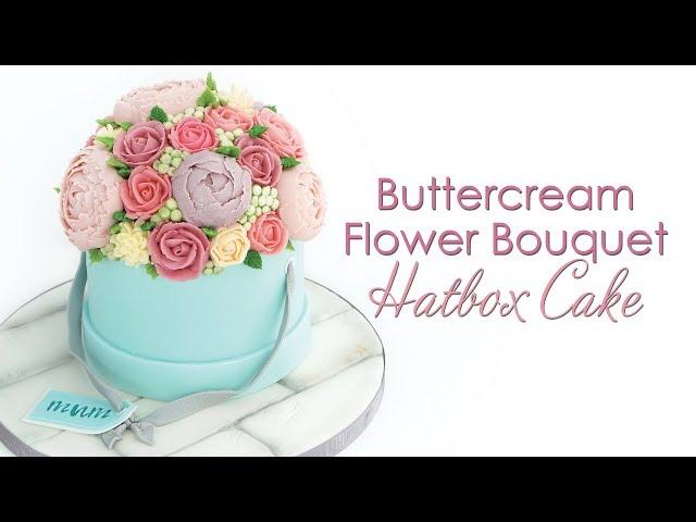 Buttercream Flower Bouquet Hatbox Cake Tutorial - Piping Buttercream Flowers