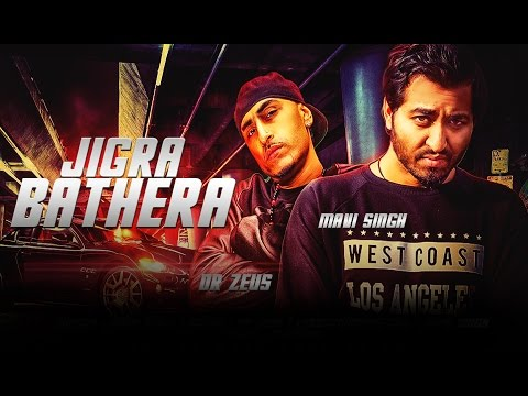 New Punjabi Songs 2016 | Jigra Bathera (Full Video) | Mavi Singh Ft. Dr.Zeus | Latest Punjabi Songs