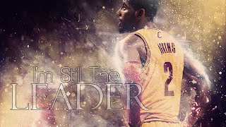 Kyrie Irving 2015 Mix - I