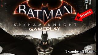 BATMAN ARKHAM KNIGHT Gameplay-Locating ScareCrow