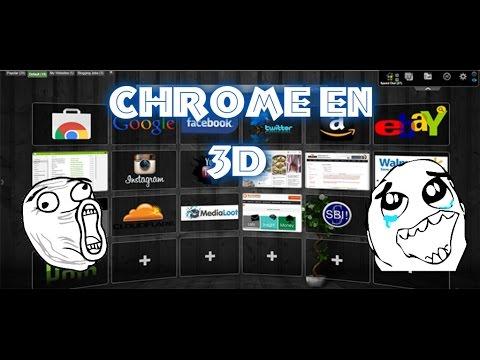 Poner Tema En 3D EN Google CHROME │ 2017