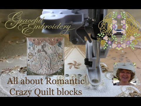 All about Romantic Crazy Quilt blocks