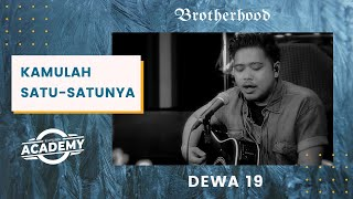Download Lagu Dewa19 - Kamulah Satu Satunya - Brotherhood Version mp3