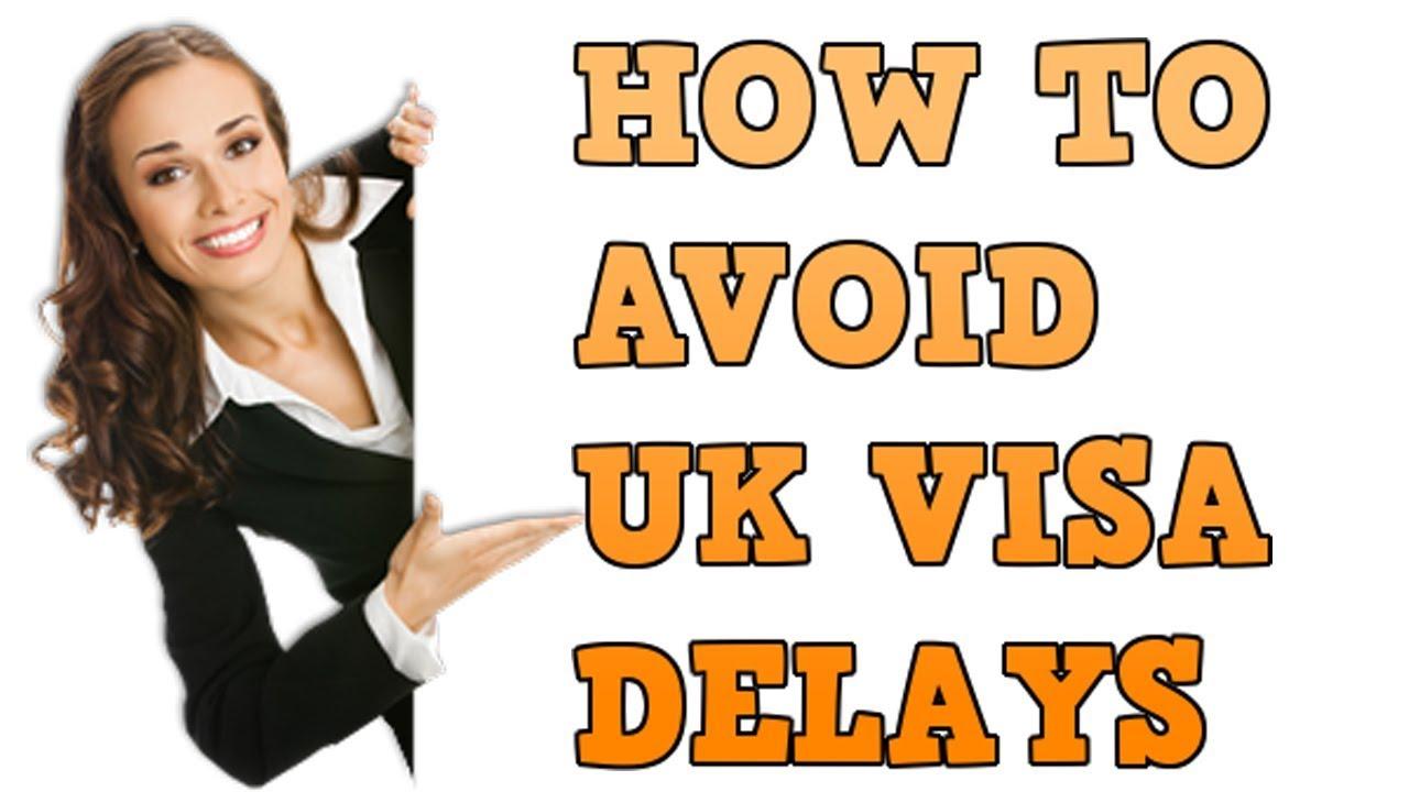 Top 6 Grounds for Delays in UK Visa Processing Time - Visa