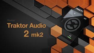 Review Traktor Audio 2 mk2