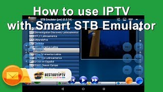 How to use IPTV with Smart STB emulator [Bestbuyiptv]