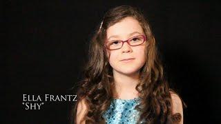 """Ella Frantz - """"Shy"""""""
