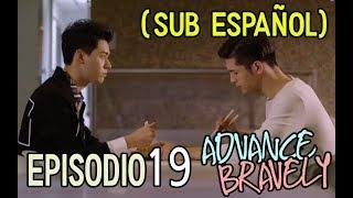 (Sub Español) Advance Bravely - Episodio 19 [Serie BL]