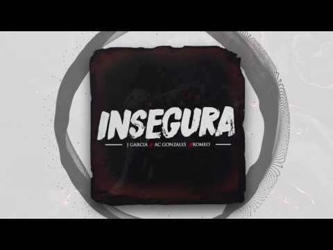 Insegura - J Garcia X AC Gonzales X Romeo (Prod. by Plug Studios NYC)