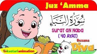 QS An Naba | Mengaji Juz Amma bersama Diva | Kastari Animation Official