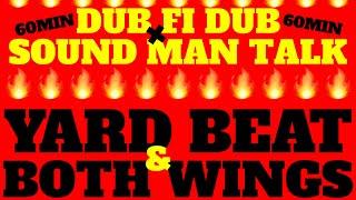 YARD BEAT x BOTH WINGS ~QUARANTINE SOUND MAN SHOW 8~