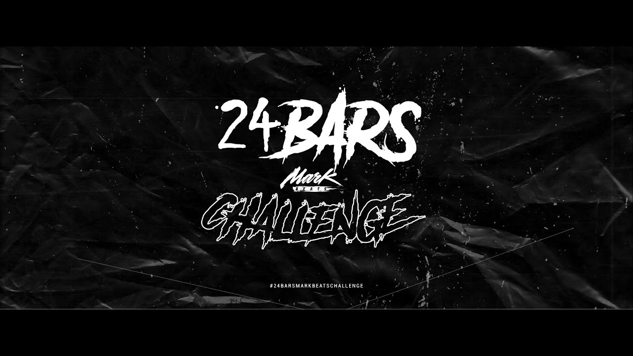 24 Bars Mark Beats Challenge (Official Audio)