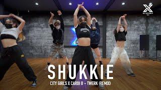 SHUKKIE X Y CLASS CHOREOGRAPHY VIDEO / City Girls - Twerk ft. Cardi B