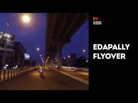 Edapally Flyover | I Love Kochi