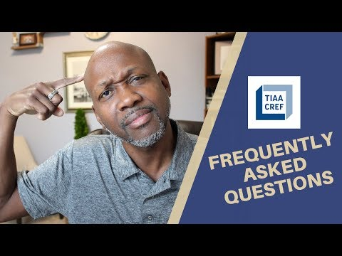 TIAA-CREF - Frequently Asked Questions ❓
