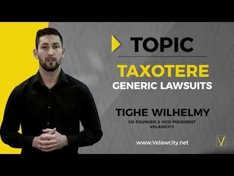 Taxotere Generic Lawsuit | Taxotere Lawsuit Updates