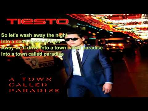 Tiesto ft Zac Barnett   A Town Called Paradise LYRICS
