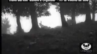 Su smurzu de cassa - Banditi a Orgosolo - V.De Seta