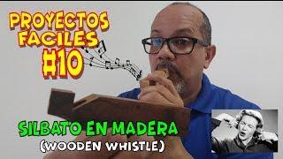 🎷🎺PROYECTOS FACILES # 10 SILBATO EN MADERA🎷🎺 (wooden whistle)
