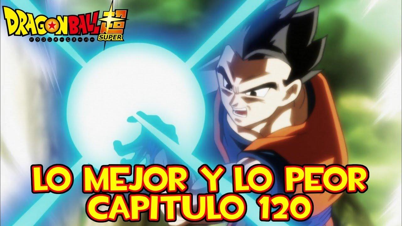 Dragon Ball Super Capitulo 120 Lo Mejor Y Lo Peor Curiosidades El Poder De Gohan Definitivo Youtube
