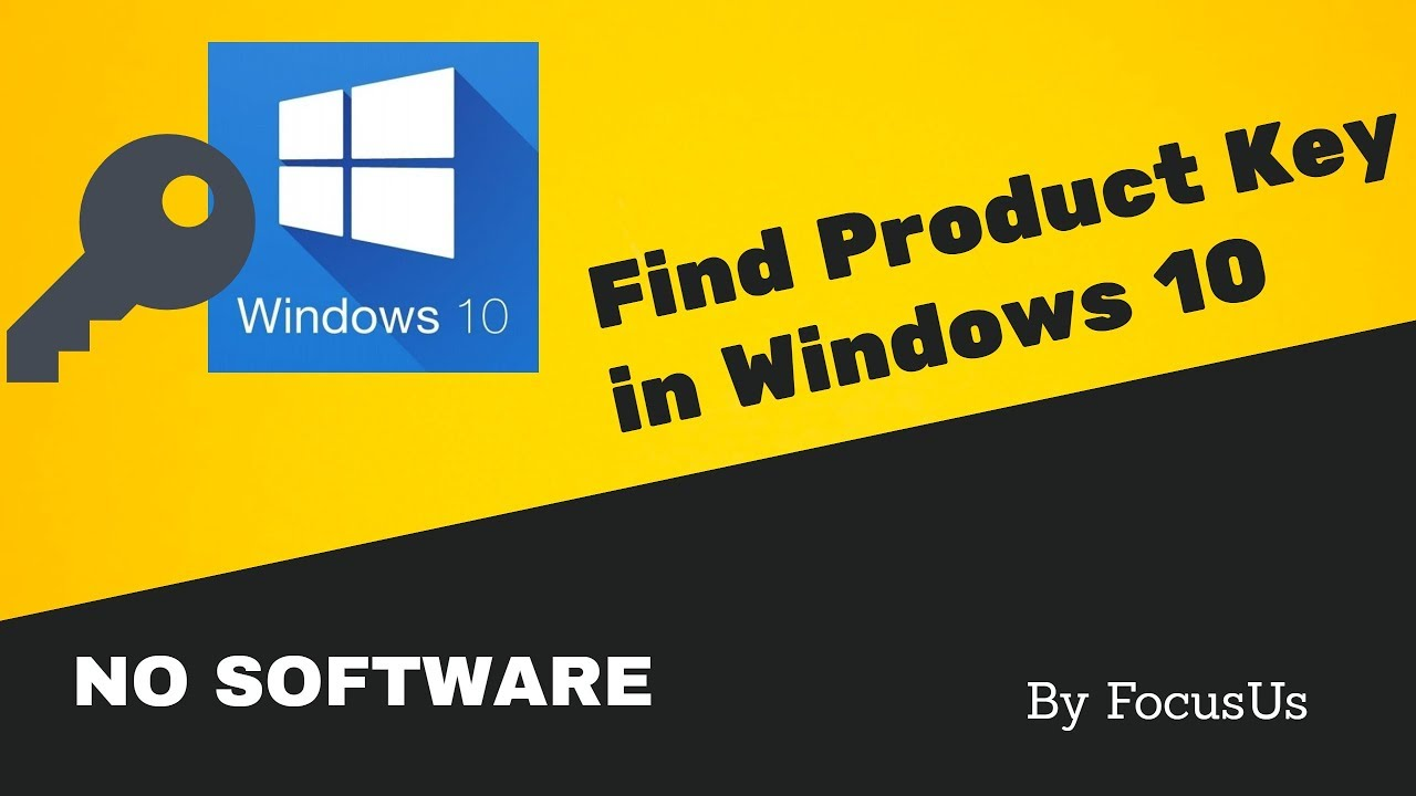 How to Find Product Key in Windows 10 (IN SINGLE COMMAND ...