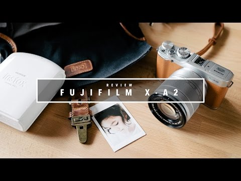 EP.27 รีวิว Fujifilm X-A2
