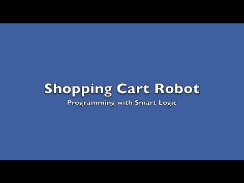 SmartLogic - Programming Shopping Cart Robot with added External Sensors