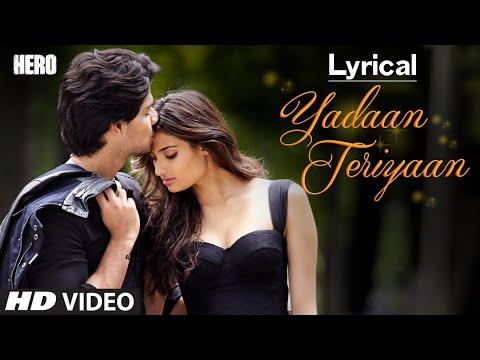 Yadaan Teriyaan Full Song with LYRICS - Rahat Fateh Ali Khan | Hero | Sooraj, Athiya | T-Series