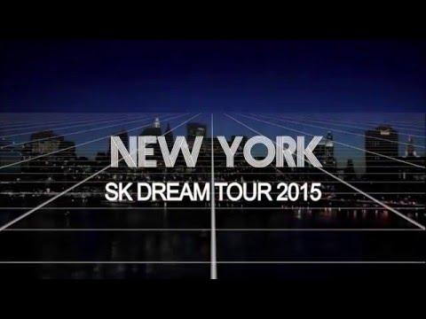 New York SK Dream Tour 2015