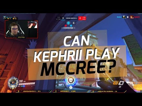 CAN KEPHRII PLAY MCCREE?